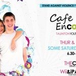 Taunton's Youth Cafe Update (Cafe Encore)