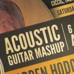 Acoustic Guitar Mashup Sat Apr 26th