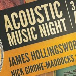 Acoustic Music Night Sat 30th May with 3 Amazing Artists