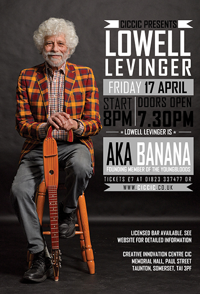 "Lowell Levinger aka ""Banana"" – founding member of The Youngbloods poster"