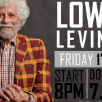 """Exclusive Fri 17th April – Personal Concert with Lowell Levinger aka """"Banana"""" – founding member of The Youngbloods"""