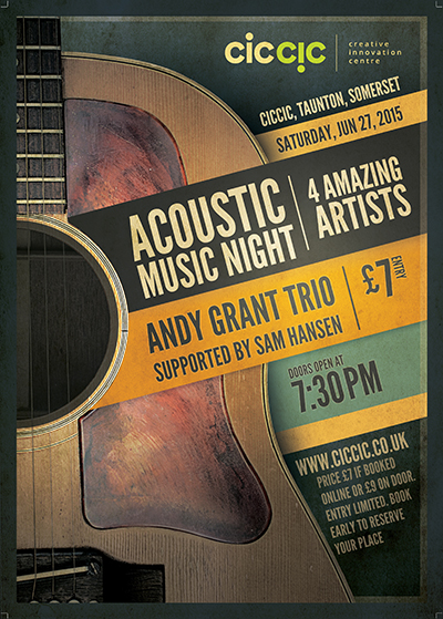acoustic music night at ciccic with andy grant trio and sam hansen poster