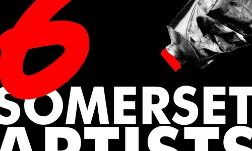 Somerset Six – London Exchange Exhibition at Art Hub Gallery London  6th–15th MAY