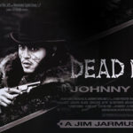 Movie Night – Dead Man – Thurs 16 Feb.