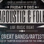 Acoustic & Folk Music Night Fri 9th Dec – 5 Amazing Musicians/Bands/Artist – In Aid of Taunton Association for the Homeless