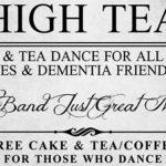 High Tea Dance – Dance for Free Coffee/tea and Cake – Fri 9 Dec