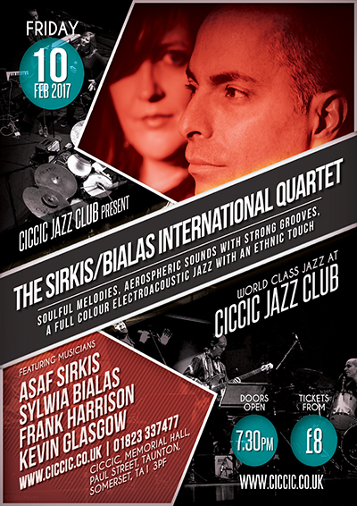 The Sirkis/Bialas International Quartet at CICCIC Taunton