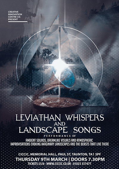 Leviathan Whispers and Landscape Songs at ciccic taunton poster